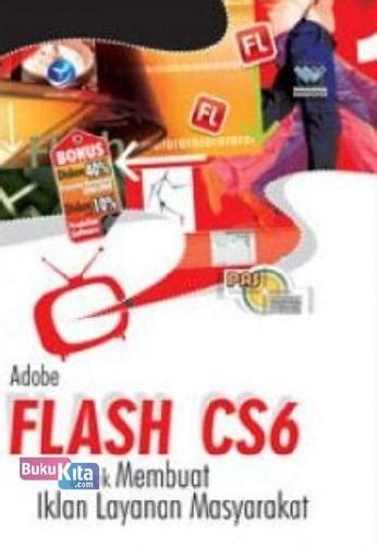 membuat iklan layanan masyarakat dengan flash bukukita com panduan aplikatif dan solusi adobe flash