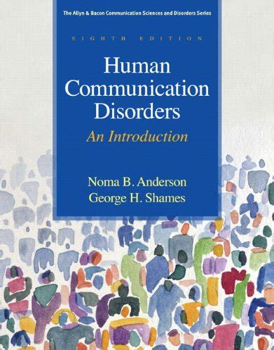 introduction to audiology 13th edition pearson communication sciences and disorders books human communication disorders an introduction 8th