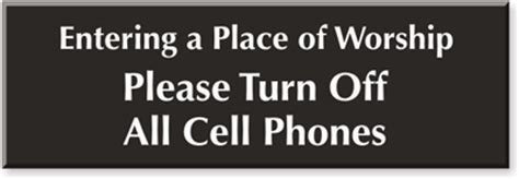 8 Places To Turn Your Cell Phone by No Cell Phone In Church Signs