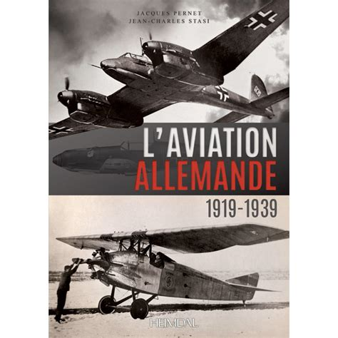 jagdgeschwader 1 â oesauâ aces 1939 45 aircraft of the aces books l aviation allemande 1919 1939 editions heimdal