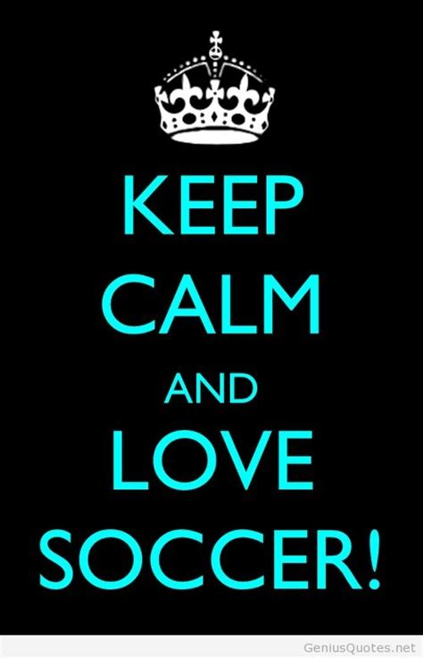 imagenes keep calm and love futbol keep calm and love soccer pictures photos and images for