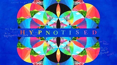 coldplay kaleidoscope ep coldplay lanza la canci 243 n hypnotised y anuncia disco as com