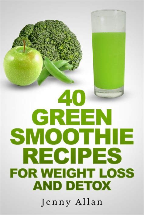 Detox Book by Green Smoothie Recipes For Weight Loss And Detox Book By