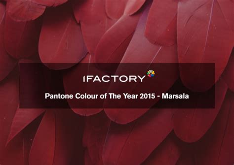 pantone colour of the year pantone colour of the year 2015 marsala