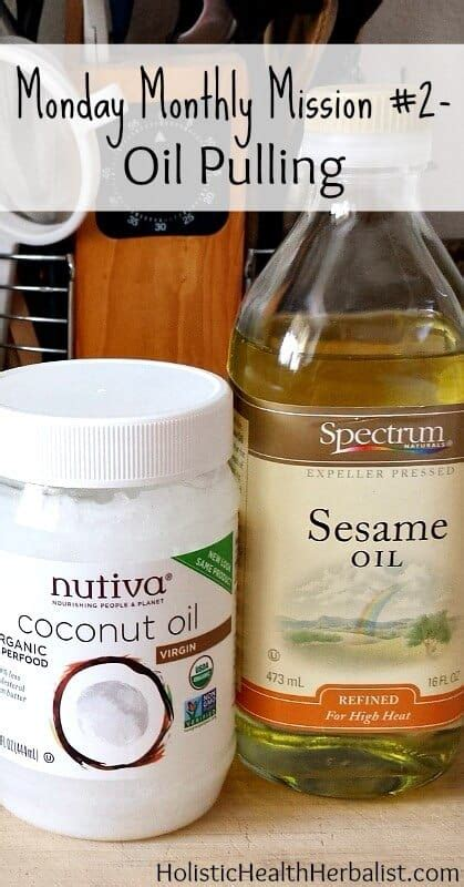 monday monthly mission  oil pulling holistic health