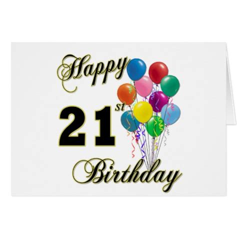 Birthday Cards 21 Years Happy 21st Birthday With Balloons Zazzle