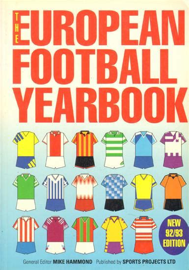 the european football yearbook 0955591724 sportsmemories by heartbooks