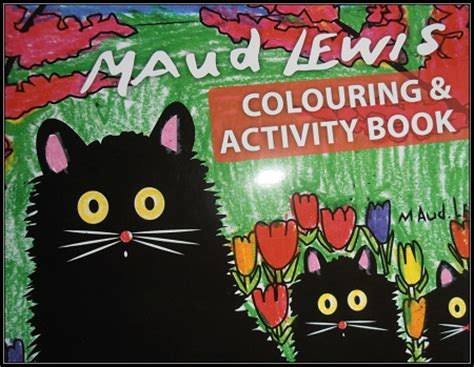 with maud lewis books maud lewis colouring activity book