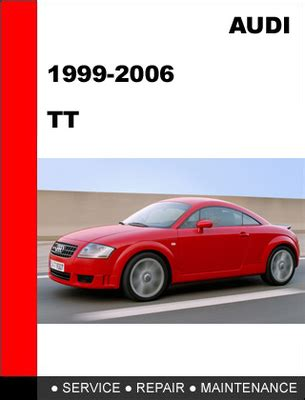old car repair manuals 2005 audi tt transmission control 1999 2006 audi tt factory service repair manual download manuals