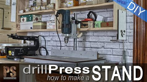 drill press stand  plans youtube
