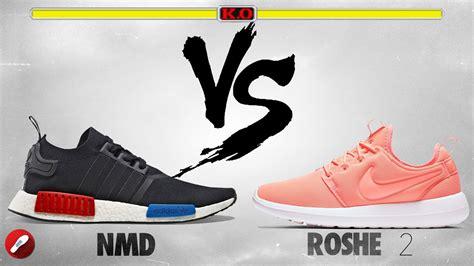 adidas nmd vs nike roshe 2 whats more comfy