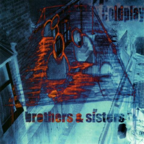 Free Download Mp3 Coldplay Brothers And Sisters | coldplay music fanart fanart tv