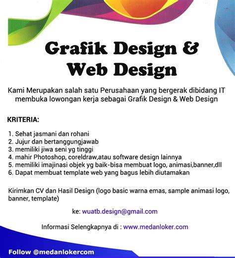 lowongan kerja perusahaan design lowongan kerja medan grafik design web design di