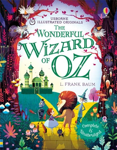 the wonderful wizard of oz books the wonderful wizard of oz at usborne children s books