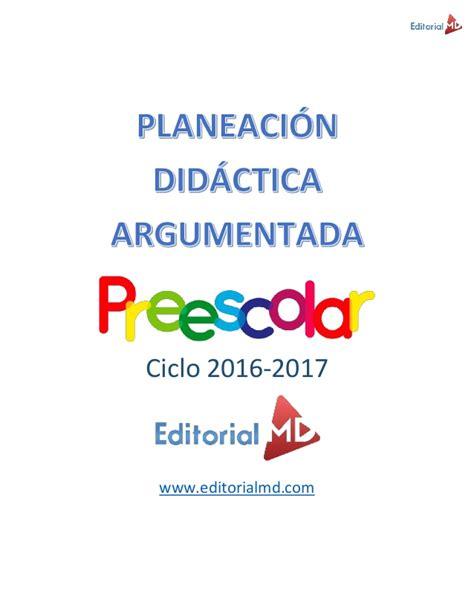 planeacin argumentada primaria 2016 2017 planeaciones argumentada primaria 2016 2017