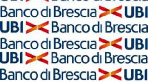 Ubi Banco Di Brescia Roma by Notizie Di Credito Bergamonews
