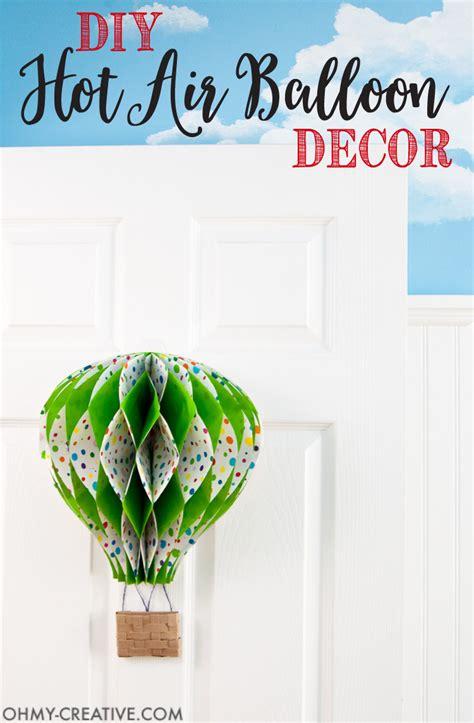 Diy Air Balloon Decor by Diy Air Balloon Decor Oh Creative