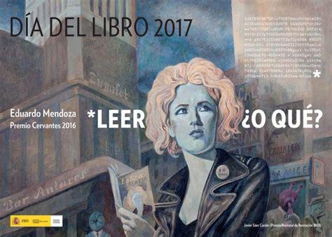 libro el cartel premio novela un cartel inspirado en una obra de eduardo mendoza celebra el d 237 a del libro cultura el