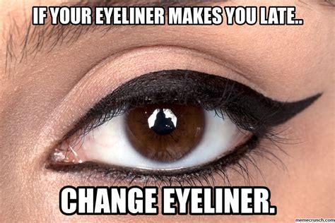 Eyeliner Meme - winged eyeliner memes