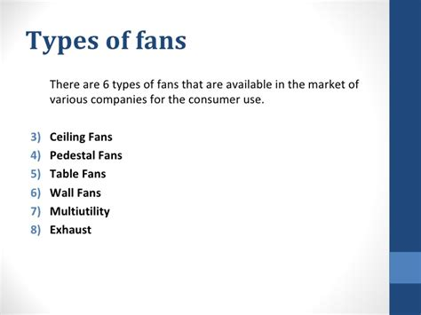 different types of fans study of fans