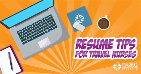 Travel Resume Tips travel resume tips tailored healthcare staffing