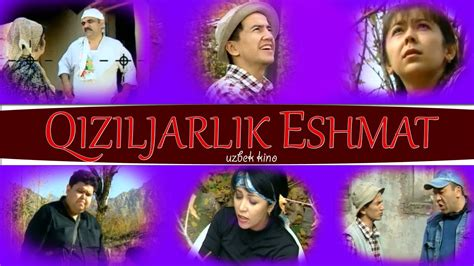 uzbek kino 2012 yangi new film qiziljarlik eshmat uzbek kino кизилжарлик эшмат