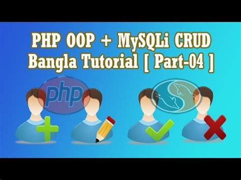 php tutorial in bangla bangla php oop and mysqli crud tutorial part 04 youtube