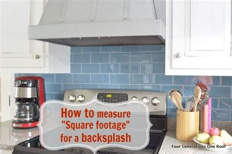 backsplash square footage calculator how to calculate square footage backsplash kitchen