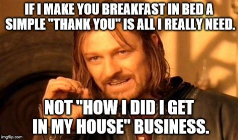 breakfast in bed meme one does not simply meme imgflip