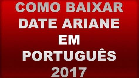 date ariane portugus como baixar date ariane em portugues 18 youtube