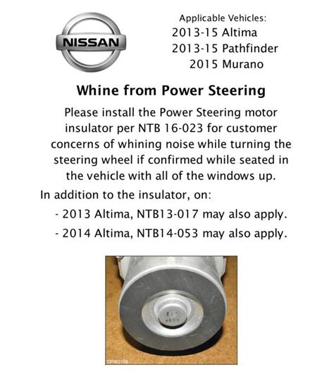 whining sound 2014 nissan altima power steering whining noise 6 complaints