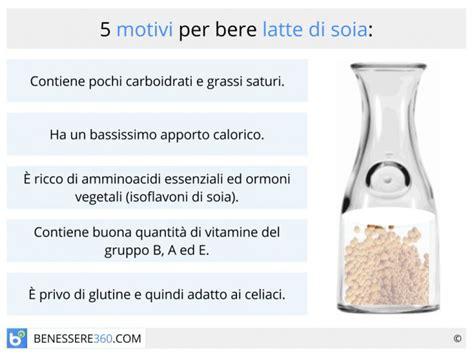 lattosio in quali alimenti si trova latte di soia propriet 224 calorie benefici ed effetti