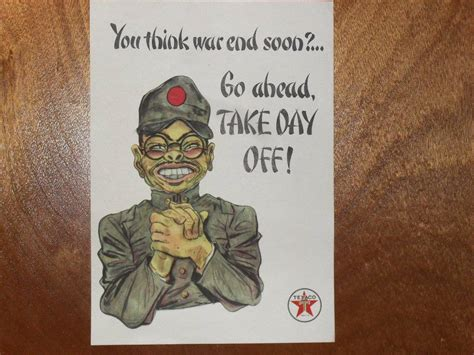 Go Ahead Take Another Day by Texaco Wwii Propaganda Poster You Think War End Soon Go