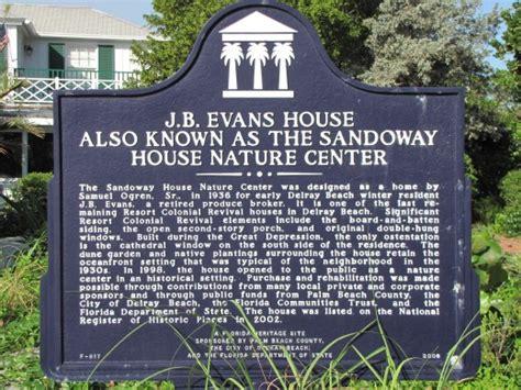 The Sandoway House Nature Center Delray Beach Florida Sandoway House Delray