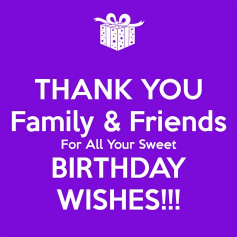 thank you for the birthday wishes images thank you family friends for all your sweet birthday