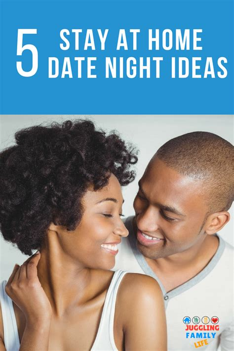 5 easy stay at home date ideas home date nights