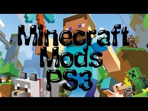 mods in minecraft for ps3 minecraft ps3 mods will there be any youtube
