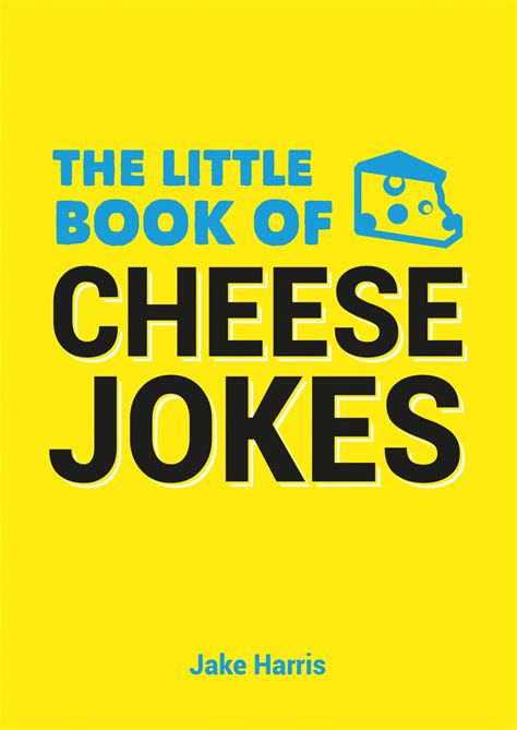the little book of the little book of cheese jokes