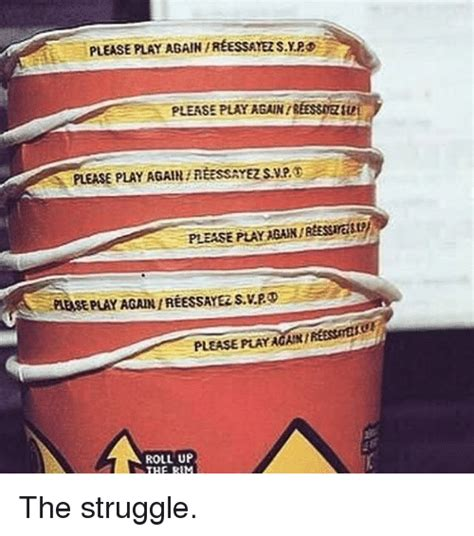 Roll Up Meme - 25 best memes about roll up the rim roll up the rim memes