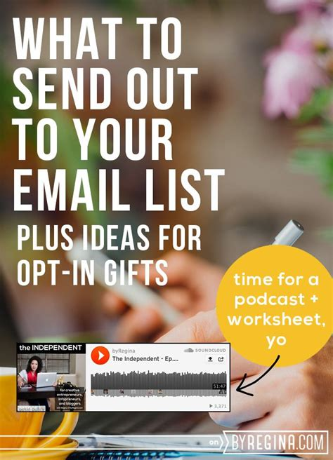 by regina for infopreneurs independents what to send to your email list plus opt in ideas