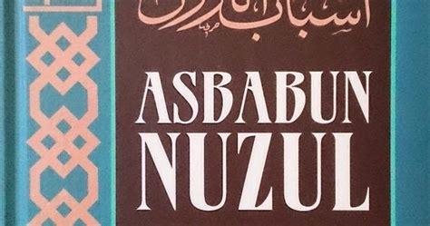 Terlaris Asbabun Nuzul pustaka iman asbabun nuzul sebab sebab turunnya ayat al