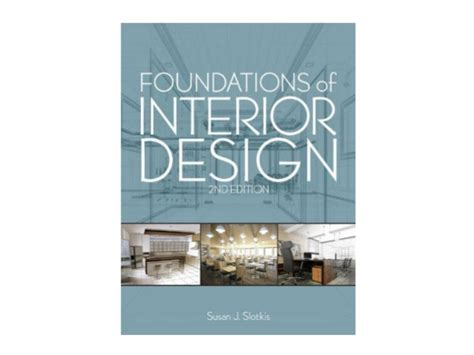 foundations of interior design by susan j slotkis