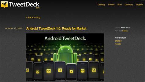 tweetdeck android tweetdeck est disponible sur android