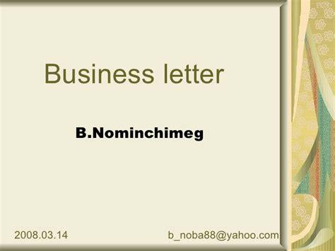 Business Letter Slideshare 11 Business Letter Nominchimeg