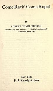 Come Rack Come Rope come rack come rope volume 1 benson robert hugh