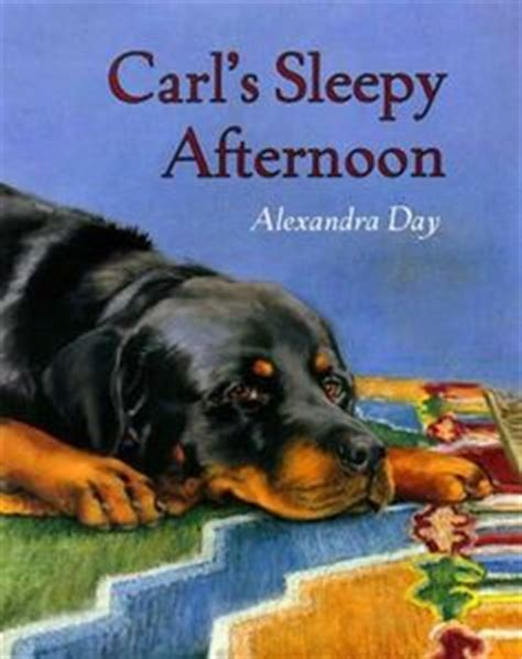 carl rottweiler books 1000 images about alexandra day carl the on leveled readers day book