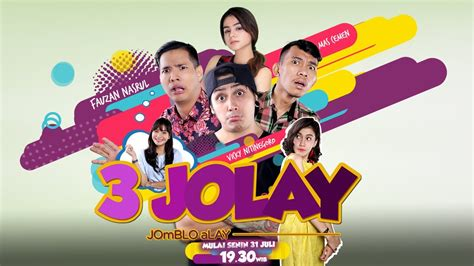Jomblo Alay 3 jomblo alay siap mencari cinta di mnctv 31 juli 19 30