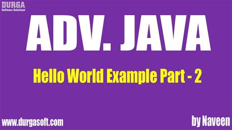 java tutorial by durga sir advjava hello world exle part 2 youtube
