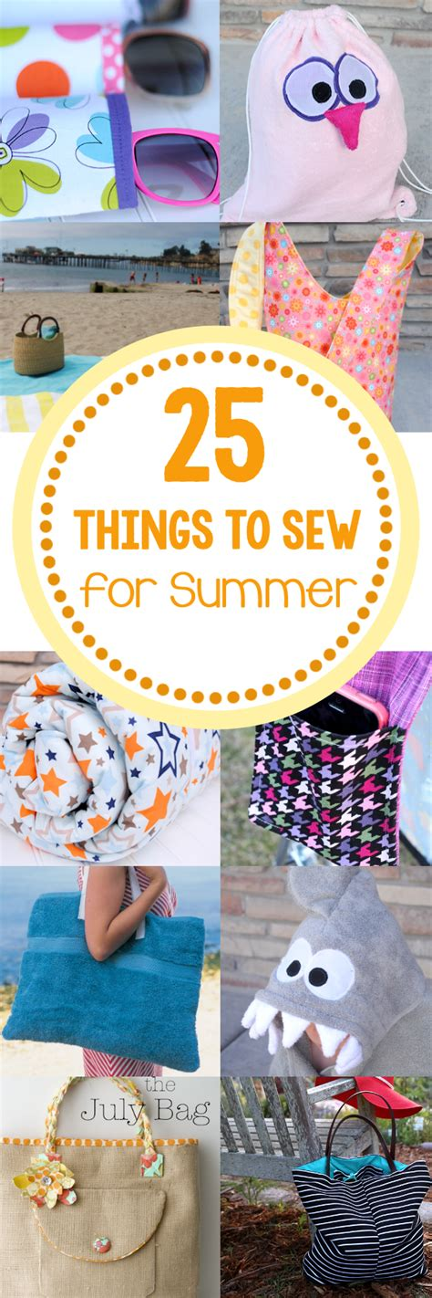 25 things to sew in 25 things to sew for summer projects