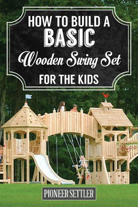 how to build a swing set 25 best ideas about wooden swings on pinterest swing by